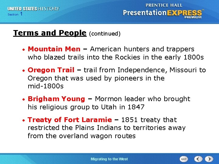 125 Section Chapter Section 1 Terms and People (continued) • Mountain Men – American