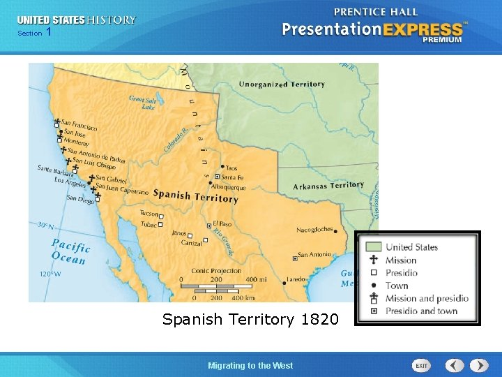 125 Section Chapter Section 1 Spanish Territory 1820 Migrating to the West The Cold