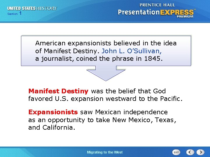 125 Section Chapter Section 1 American expansionists believed in the idea of Manifest Destiny.