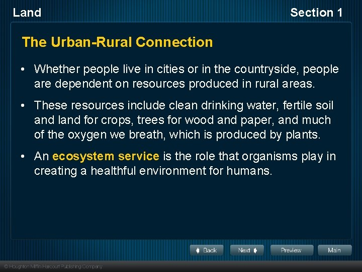 Land Section 1 The Urban-Rural Connection • Whether people live in cities or in