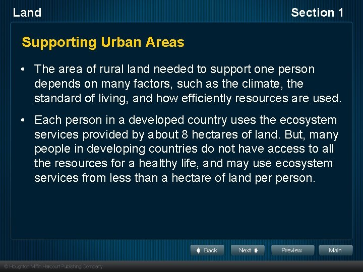 Land Section 1 Supporting Urban Areas • The area of rural land needed to