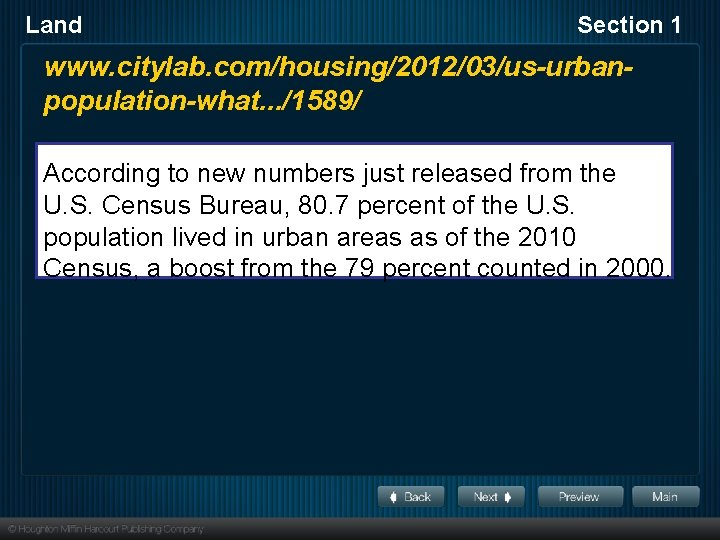 Land Section 1 www. citylab. com/housing/2012/03/us-urbanpopulation-what. . . /1589/ According to new numbers just