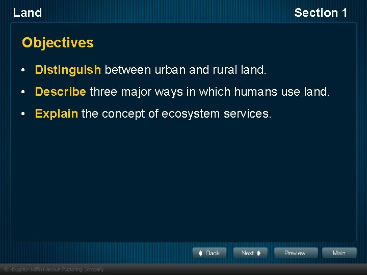 Land Section 1 Objectives • Distinguish between urban and rural land. • Describe three
