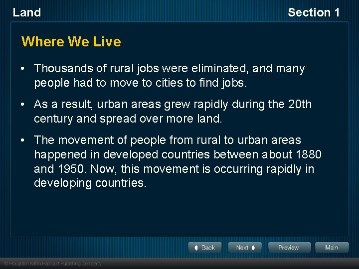 Land Section 1 Where We Live • Thousands of rural jobs were eliminated, and