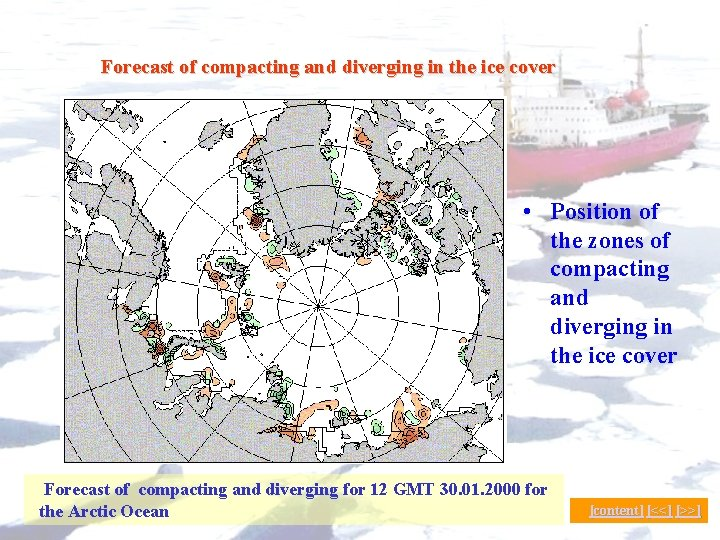 Forecast of compacting and diverging in the ice cover up to 5 days in