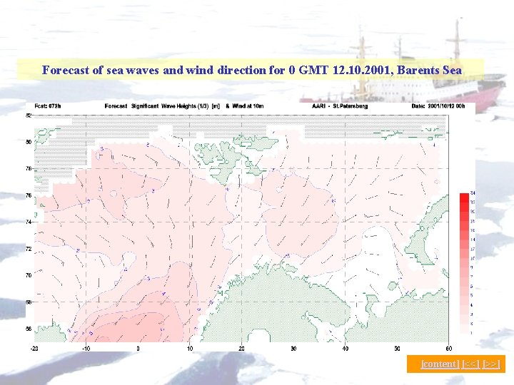 Forecast of sea waves and wind direction for 0 GMT 12. 10. 2001, Barents