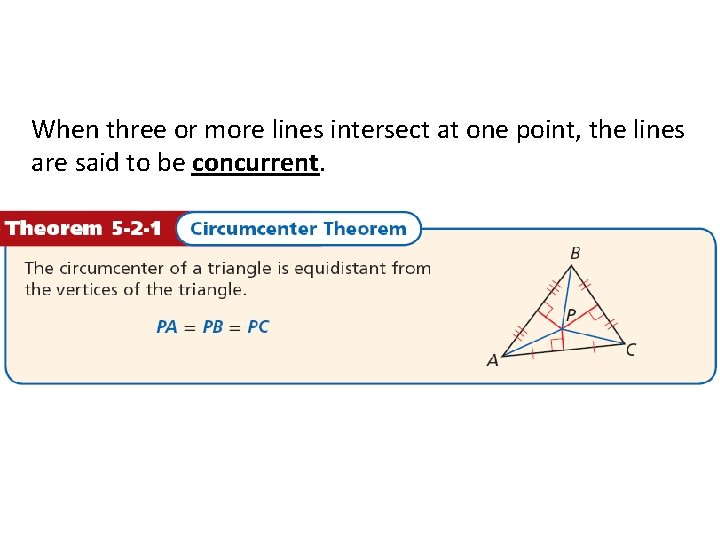 When three or more lines intersect at one point, the lines are said to