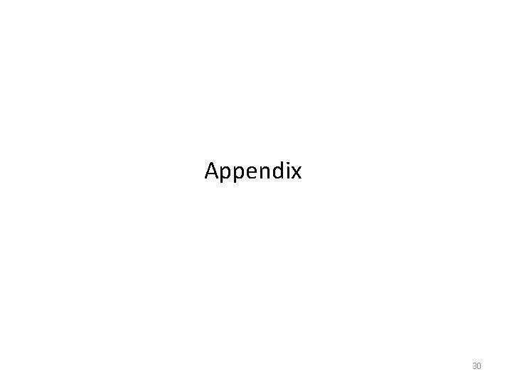 Appendix 30