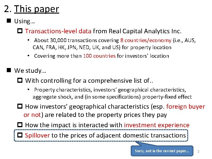 2. This paper n Using… p Transactions-level data from Real Capital Analytics Inc. •
