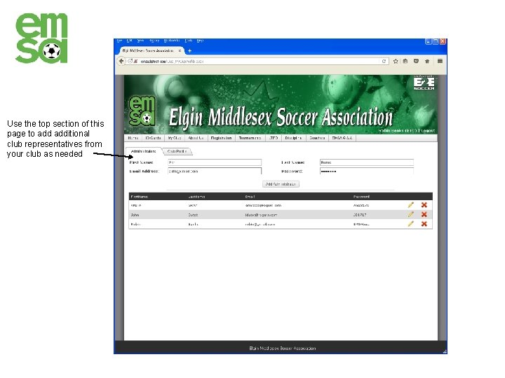 Use the top section of this page to additional club representatives from your club
