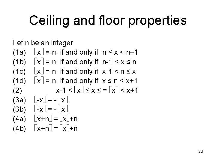 Ceiling and floor properties Let n be an integer (1 a) x = n