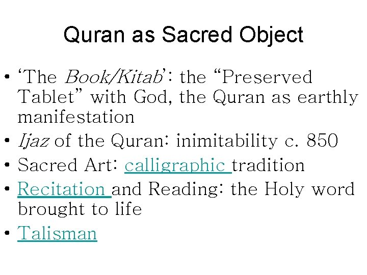 """Quran as Sacred Object • 'The Book/Kitab': the """"Preserved Tablet"""" with God, the Quran"""