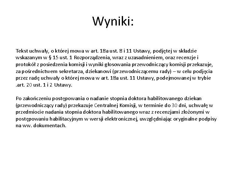 Wyniki: Tekst uchwały, o której mowa w art. 18 a ust. 8 i 11
