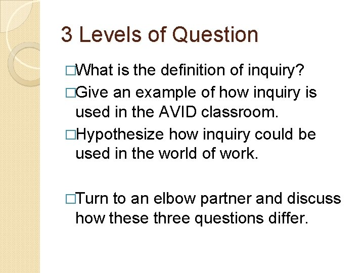 Costas Levels Of Thinking 3 Levels Of Question