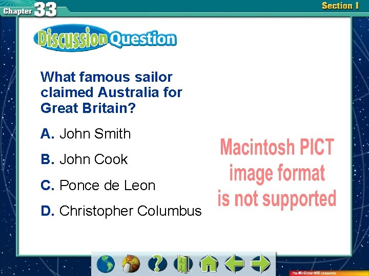 What famous sailor claimed Australia for Great Britain? A. John Smith B. John Cook