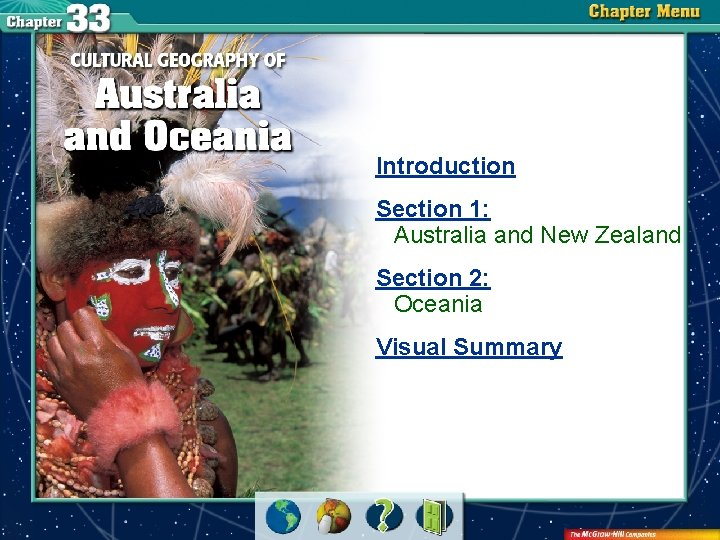 Introduction Section 1: Australia and New Zealand Section 2: Oceania Visual Summary