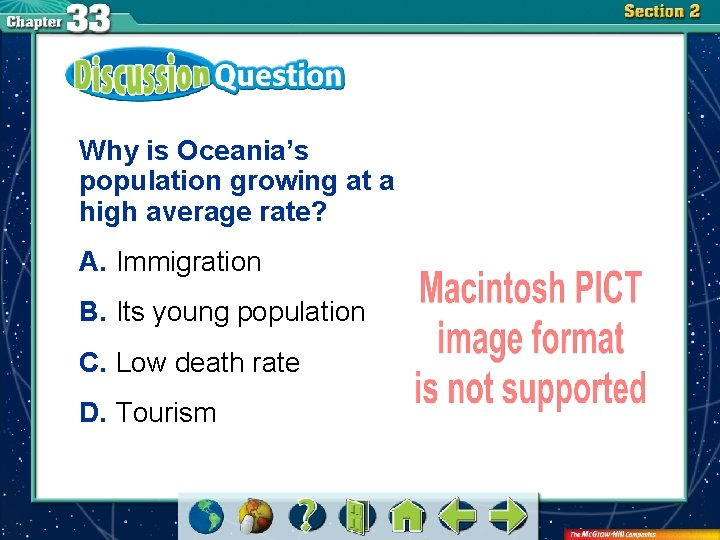 Why is Oceania's population growing at a high average rate? A. Immigration B. Its