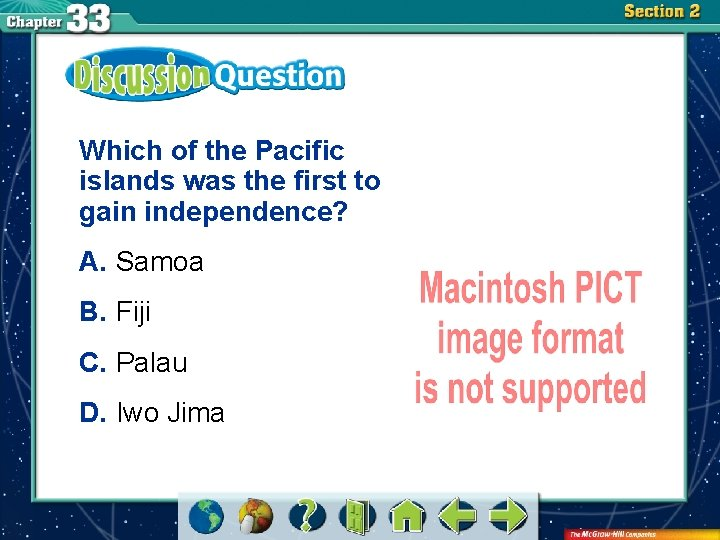 Which of the Pacific islands was the first to gain independence? A. Samoa B.