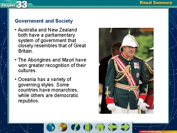 Government and Society • Australia and New Zealand both have a parliamentary system of