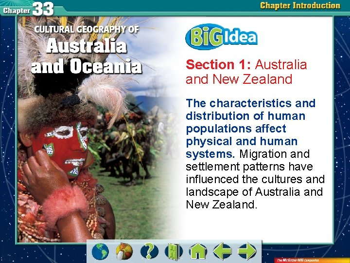 Section 1: Australia and New Zealand The characteristics and distribution of human populations affect