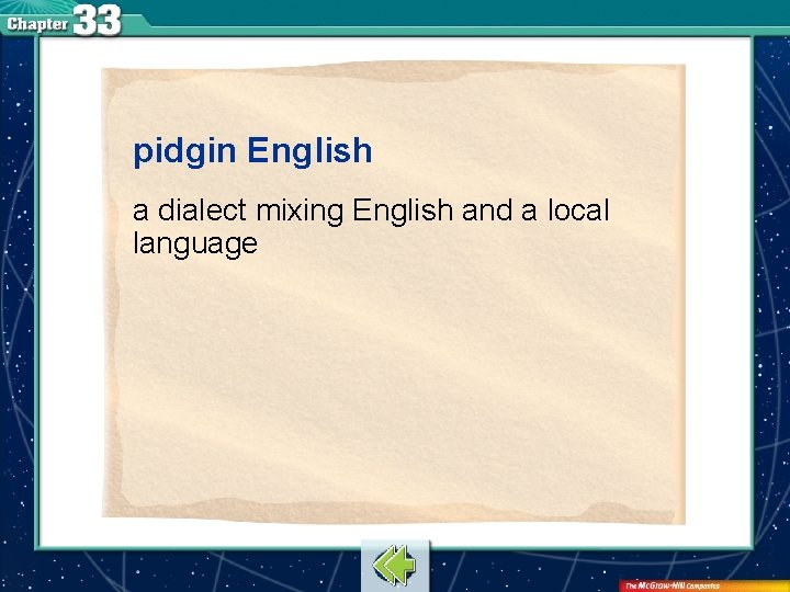 pidgin English a dialect mixing English and a local language