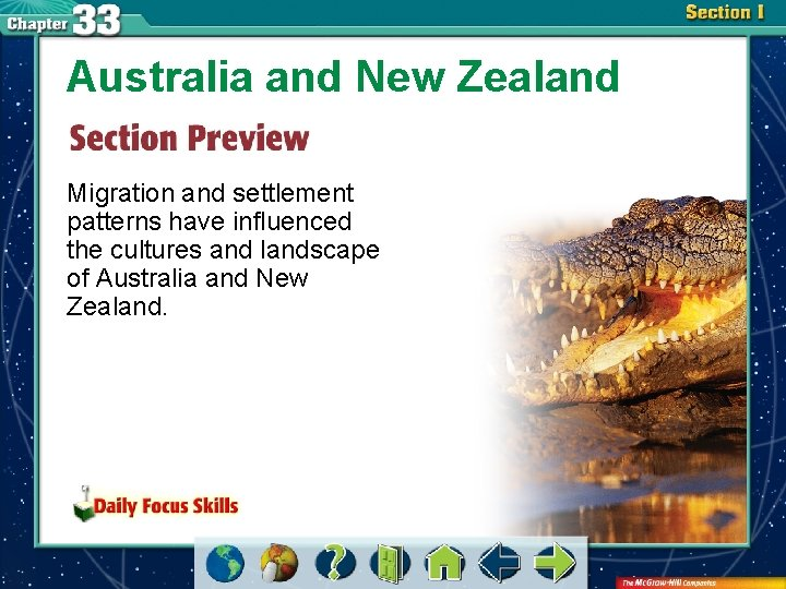 Australia and New Zealand Migration and settlement patterns have influenced the cultures and landscape