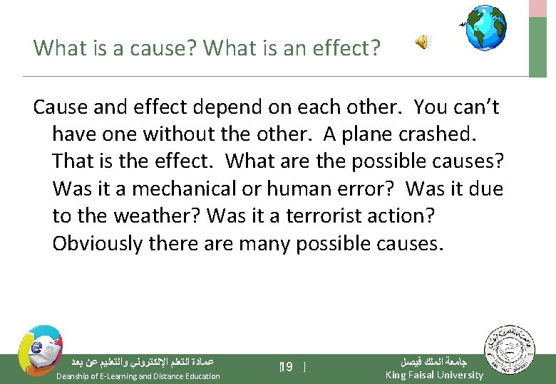 What is a cause? What is an effect? Cause and effect depend on each