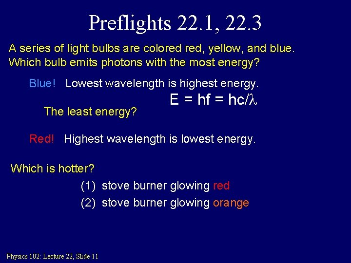 Preflights 22. 1, 22. 3 A series of light bulbs are colored red, yellow,