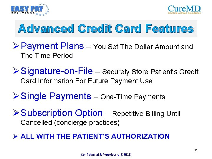 Advanced Credit Card Features Ø Payment Plans – You Set The Dollar Amount and