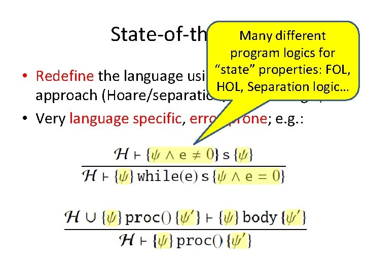 """Many different State-of-the-Art program logics for properties: FOL, • Redefine the language using""""state"""" a"""