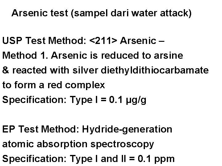 Arsenic test (sampel dari water attack) USP Test Method: <211> Arsenic – Method 1.