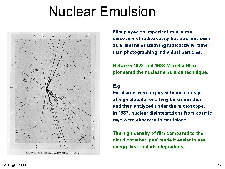 Nuclear Emulsion Film played an important role in the discovery of radioactivity but was