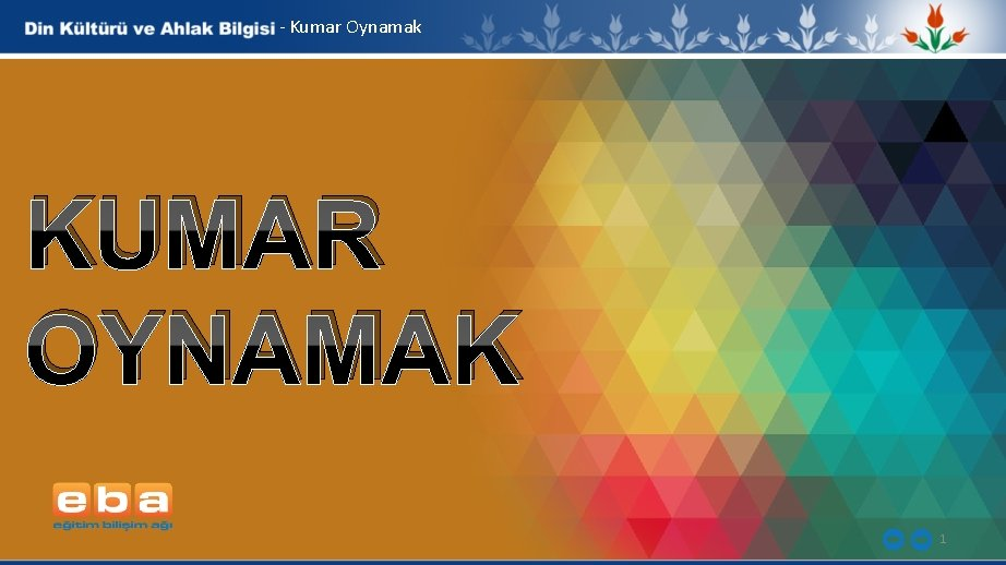 - Kumar Oynamak KUMAR OYNAMAK 1