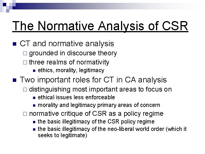 The Normative Analysis of CSR n CT and normative analysis ¨ grounded in discourse