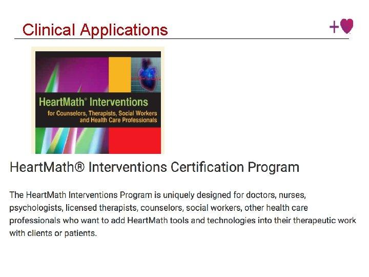 Clinical Applications Institute © 2016 Heart. Math Institute