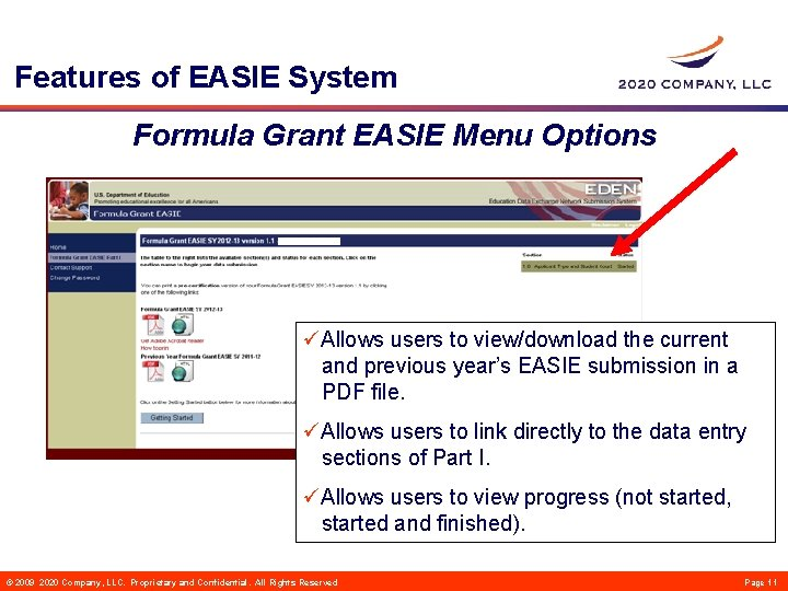 Features of EASIE System Formula Grant EASIE Menu Options üAllows users to view/download the