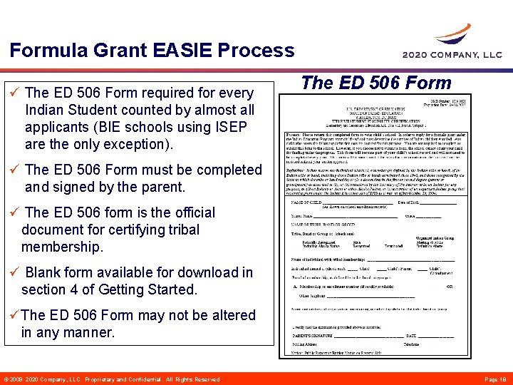 Formula Grant EASIE Process ü The ED 506 Form required for every Indian Student