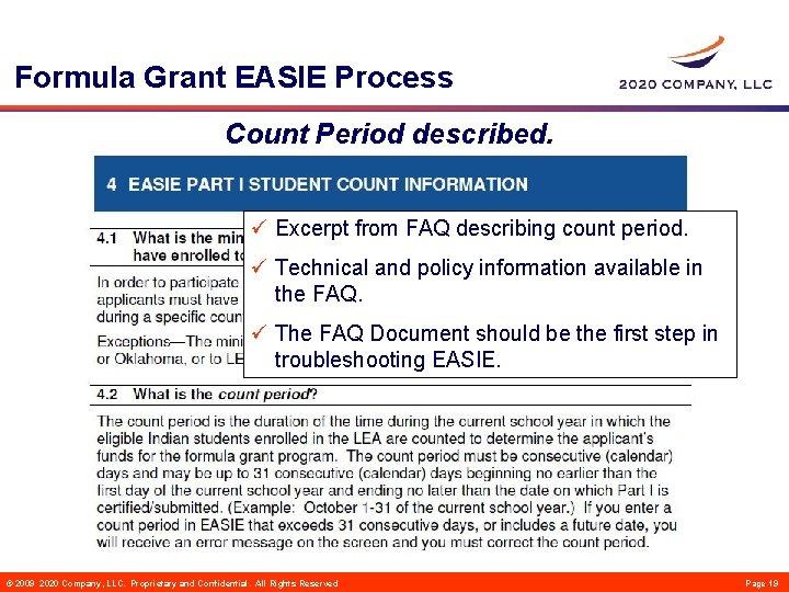 Formula Grant EASIE Process Count Period described. ü Excerpt from FAQ describing count period.