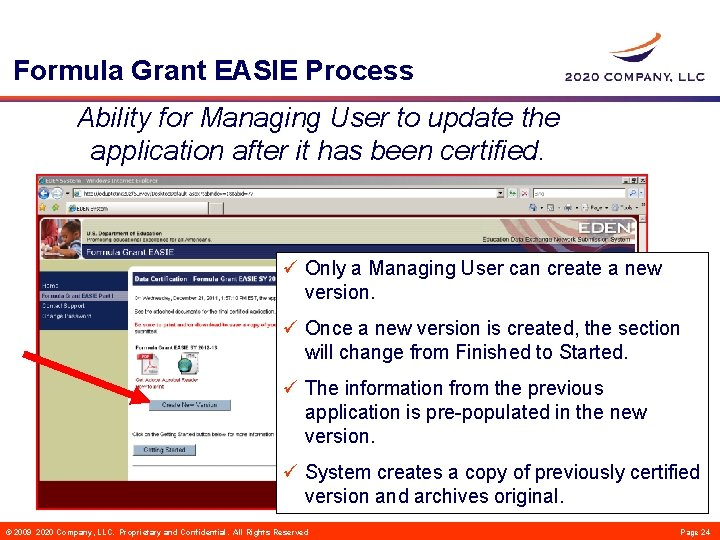 Formula Grant EASIE Process Ability for Managing User to update the application after it