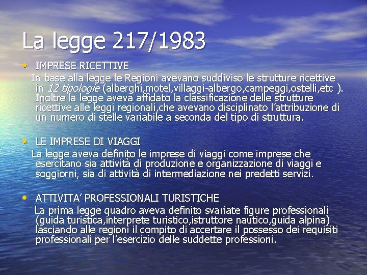Legislazione Turistica La Normativa Turistica Lautorizzazione Allesercizio Delle