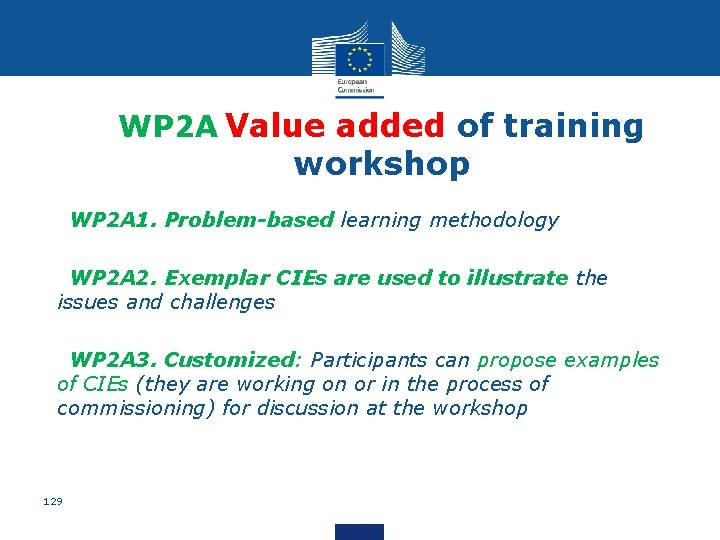 WP 2 A Value added of training workshop • WP 2 A 1. Problem-based