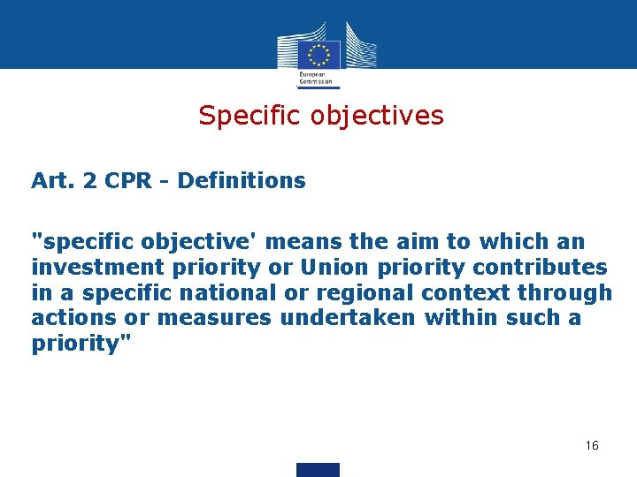 """Specific objectives Art. 2 CPR - Definitions """"specific objective' means the aim to which"""