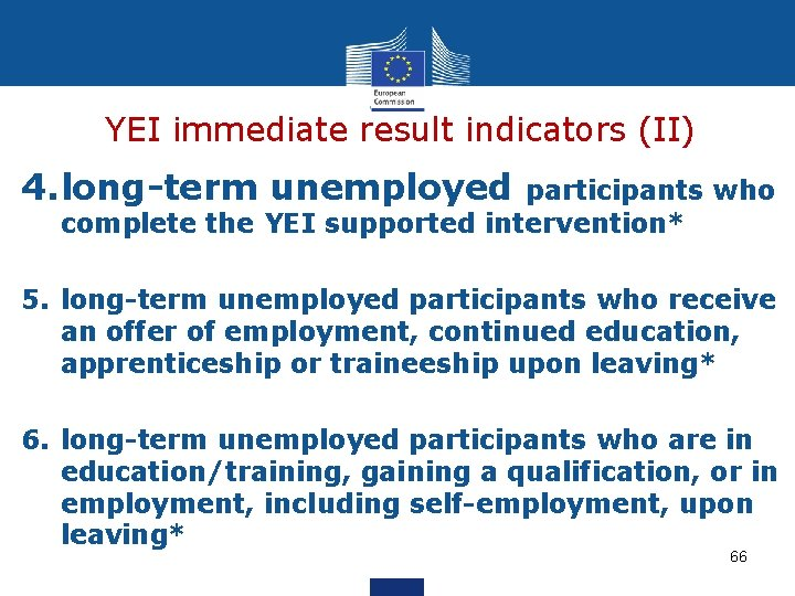 YEI immediate result indicators (II) 4. long-term unemployed participants who complete the YEI supported