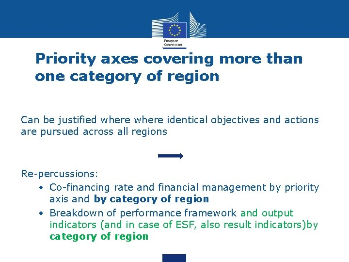 Priority axes covering more than one category of region Can be justified where identical