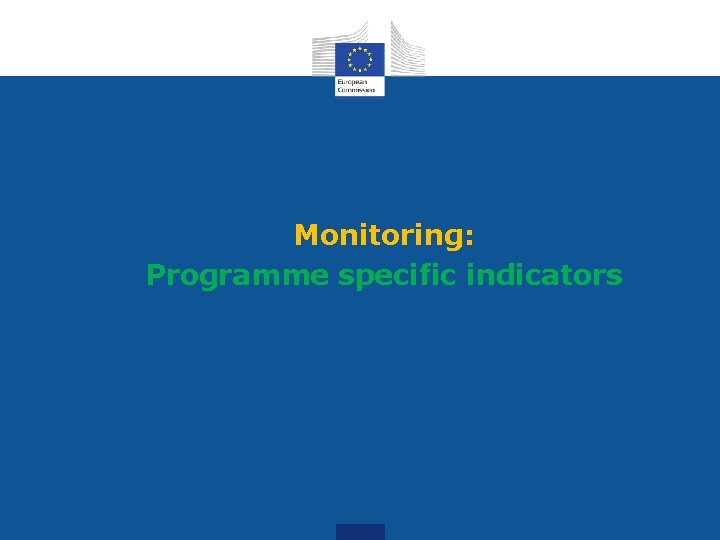 Monitoring: Programme specific indicators