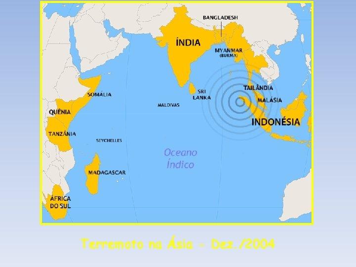 Terremoto na Ásia - Dez. /2004
