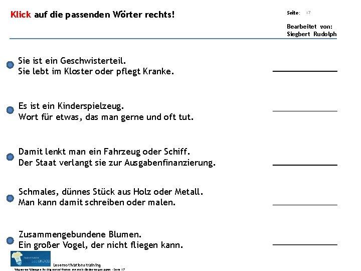 Übungsart: Klick auf die passenden Wörter rechts! Seite: 17 Bearbeitet von: Siegbert Rudolph Sie
