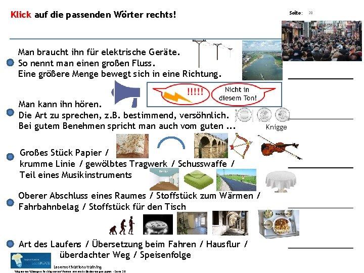 Übungsart: Klick auf die passenden Wörter rechts! Seite: 20 Bearbeitet von: Siegbert Rudolph Man