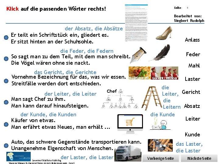 Übungsart: Klick auf die passenden Wörter rechts! Seite: 8 Bearbeitet von: Siegbert Rudolph der