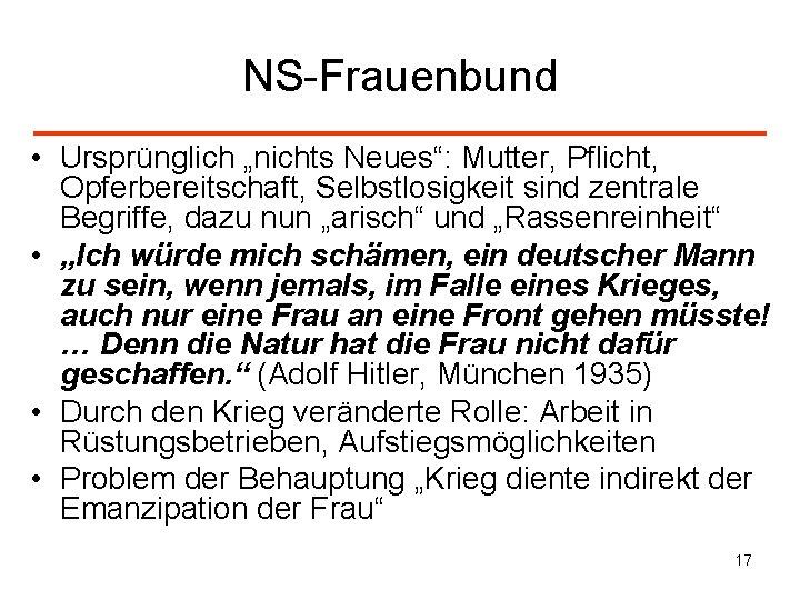 """NS-Frauenbund • Ursprünglich """"nichts Neues"""": Mutter, Pflicht, Opferbereitschaft, Selbstlosigkeit sind zentrale Begriffe, dazu nun"""